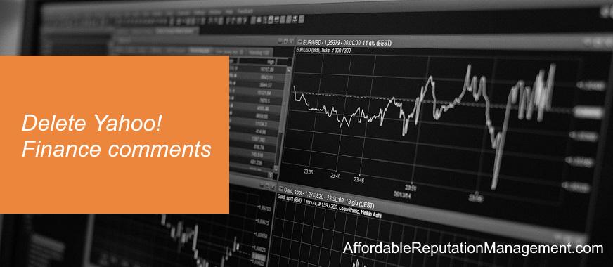 delete yahoo finance comments - affordable reputation management