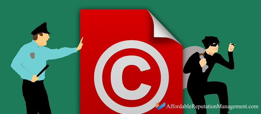 dmca copyright - affordable reputation management