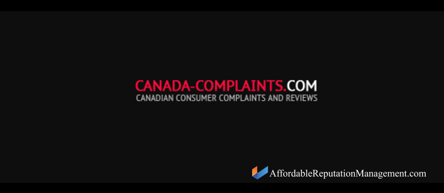 canada complaints delete or suppress - affordable reputation management